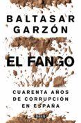EL FANGO - 9788499924847 - BALTASAR GARZON REAL