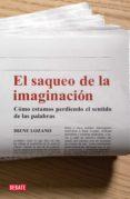 EL SAQUEO DE LA IMAGINACIÓN (EBOOK) - 9788499927947 - IRENE LOZANO DOMINGO