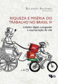 Descarga gratuita de libros j2ee. RIQUEZA E MISÉRIA DO TRABALHO NO BRASIL (VOLUME IV) 9788575597347 in Spanish