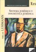 sistema juridico y dogmatica juridica-niklas luhmann-9789563922547