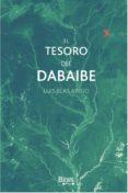 EL TESORO DEL DABAIBE - 9789962667247 - VV.AA.