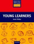 young learners-sarah phillips-alan maley-9780194371957