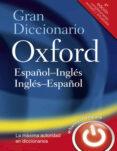GRAN DICCIONARIO OXFORD ESPAÑOL-INGLES / INGLES-ESPAÑOL - 9780199547357 - VV.AA.
