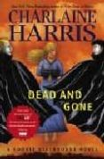 DEAD AND GONE (TRUE BLOOD, 9) - 9780441017157 - CHARLAINE HARRIS