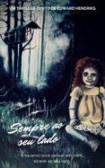 SEMPRE AO SEU LADO (EBOOK) - 9781547501557