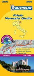"""FRIULI VENEZIA (MAPAS """"LOCAL"""" MICHELIN, REF. 356) - 9782067126657 - VV.AA."""