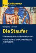 Descargar libros en francés mi kindle DIE STAUFER 9783170353657 de WOLFGANG STÜRNER