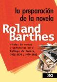 la preparación de la novela (ebook)-roland barthes-9786070306457