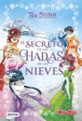TEA STILTON ESPECIAL 2: EL SECRETO DE LAS HADAS DE LAS NIEVES - 9788408177357 - TEA STILTON