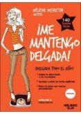 ME MANTENGO DELGADA - 9788415322757 - HELENE DEFRENTIN