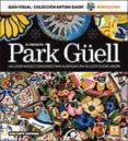 SERIE POCKET. PARK GUELL ESPAÑOL - 9788415818557 - VV.AA.