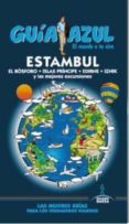 ESTAMBUL 2015 (GUIA AZUL) (5ª ED.) - 9788416137657 - MANUEL MONREAL