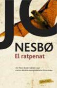 EL RATPENAT - 9788416334957 - JO NESBO