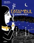 ESTAMBUL. LAS RECETAS DE CULTO - 9788416489657 - POMME LARMOYER