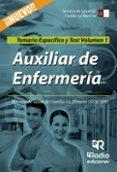 AUXILIAR DE ENFERMERIA DEL SERVICIO DE SALUD DE CASTILLA LA MANCHA: TEMARIO ESPECIFICO Y TEST (VOL. 1) - 9788416745357 - VV.AA.