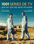 1001 SERIES DE TV QUE HAY QUE VER ANTES DE MORIR - 9788416895557 - PAUL CONDON