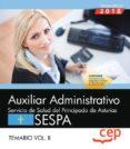 AUXILIAR ADMINISTRATIVO DEL SERVICIO DE SALUD DEL PRINCIPADO DE ASTURIAS (SESPA): TEMARIO (VOL. II) - 9788417632557 - VV.AA.