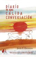 Scribd descargador de libros electrónicos DIARIO DE UNA CÁLIDA CONVERSACIÓN