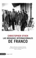 LAS BRIGADAS INTERNACIONALES DE FRANCO - 9788423339457 - CHRISTOPHER OTHEN