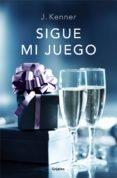 SIGUE MI JUEGO (TRILOGÍA STARK 6) (EBOOK) - 9788425354557 - J. KENNER