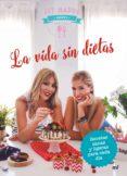 la vida sin dietas (ebook)-9788427043657