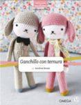 GANCHILLO CON TERNURA - 9788428216357 - SANDRINE DEVEZE
