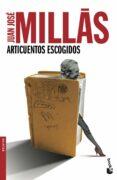 ARTICUENTOS ESCOGIDOS - 9788432210457 - JUAN JOSE MILLAS