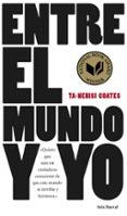 ENTRE EL MUNDO Y YO - 9788432229657 - TA-NEHISI COATES