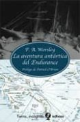 (pe) la aventura antartica del endurance-f.a. worsley-9788435039857