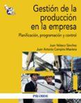 GESTION DE LA PRODUCCION EN LA EMPRESA - 9788436829457 - JUAN VELASCO SANCHEZ