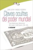 CLAVES OCULTAS DEL PODER MUNDIAL - 9788441421257 - JOSE LESTA
