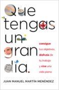 QUE TENGAS UN GRAN DÍA. (EBOOK) - 9788441434257 - JUAN MANUEL MARTIN MENENDEZ