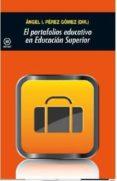 el portafolios educativo en educacion superior-angel i. perez gomez-9788446042457