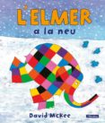 L ELMER A LA NEU - 9788448824457 - DAVID MCKEE