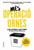 més operació urnes (ebook)-xavier tedo gratacos-laia vicens estaran-9788466424257