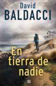 en tierra de nadie (serie john puller 4) (ebook)-david baldacci-9788466665957