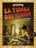 LA TUMBA DEL TERROR - 9788467043457 - VV.AA.