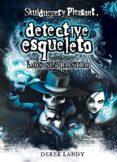 DETECTIVE ESQUELETO 3: LOS SIN ROSTRO (SKULDUGGERY PLEASANT) - 9788467536157 - DEREK LANDY