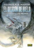 DRAGON DE HIELO - 9788467919257 - GEORGE R.R. MARTIN