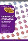 COS DE PROFESSORS D ENSENYAMENT SECUNDARI. ORIENTACIO EDUCATIVA. TEMARI VOL. II. - 9788468131757 - VV.AA.