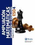 CÓDIGO BRUÑO AMPLIACIÓN DE MATEMÁTICAS: RESOLUCIÓN DE PROBLEMAS 4 ESO SEGUNDO CICLO MEC - 9788469615157 - VV.AA.