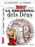 ASTERIX: LA RESIDENCIA DELS DEUS (LA GRAN COL.LECCIO, 17) - 9788469624357 - RENE GOSCINNY