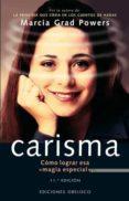 "CARISMA: COMO LOGRAR ESA ""MAGIA ESPECIAL"" - 9788477206057 - MARCIA GRAD"