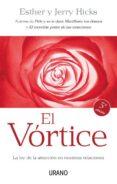 EL VORTICE: LA LEY DE LA ATRACCION EN NUESTRAS RELACIONES - 9788479537357 - ESTHER HICKS