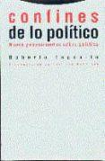 CONFINES DE LO POLITICO NUEVE PENSAMIENTOS SOBRE POLITICA - 9788481641257 - ROBERTO ESPOSITO