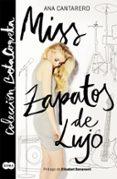MISS ZAPATOS DE LUJO (BETA COQUETA) - 9788483658857 - ANA CANTARERO