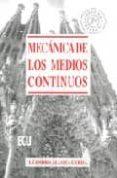 MECANICA DE LOS MEDIOS CONTINUOS - 9788484543657 - L. ALLOZA CERDA