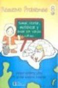 RESUELVO PROBLEMAS Nº 8: SUMAR, RESTAR, MULTIPLICAR Y DIVIDIR POR VARIAS CIFRAS - 9788484919957 - ROSARIO GUTIERREZ LOPEZ
