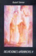 RELACIONES KARMICAS II: CONDICIONES ESOTERICAS - 9788489197657 - RUDOLF STEINER