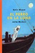 EL PERRO EN LA LUNA - 9788489804357 - NELE MOOST